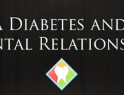 Diabetes and Dental Relationship